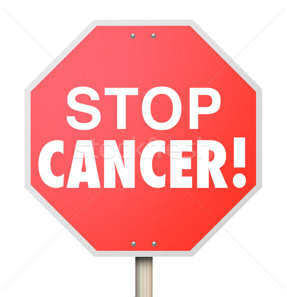 Stop Cancer Cure Disease Medical Research Treatment Recovery Stock photo © iqoncept