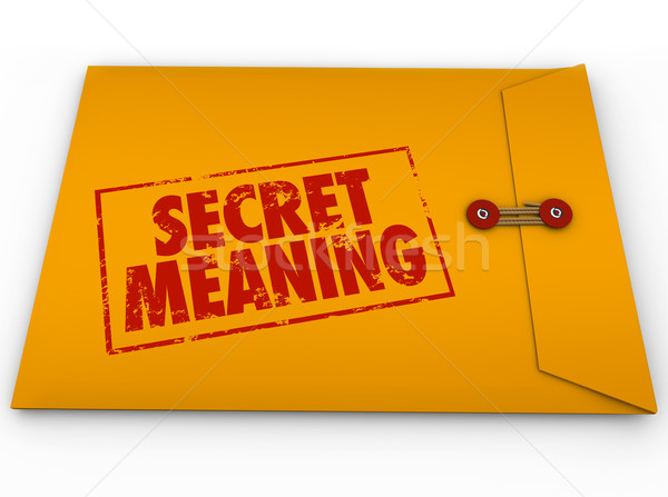 Secret Meaning Red Ink Words Yellow Envelope Mystery Message Stock photo © iqoncept