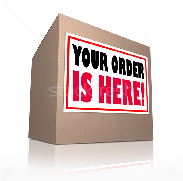 Your Order is Here Cardboard Box Package Delivery Stock photo © iqoncept