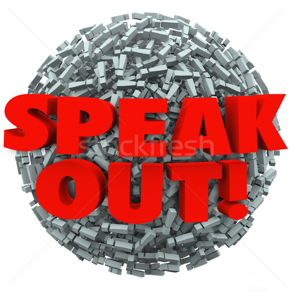 Speak Out Exclamation Point Mark Ball Spread Message Opinion Stock photo © iqoncept