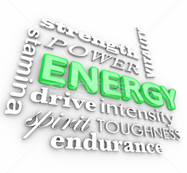 Energy 3d Word Collage Power Stamina Strength Drive Vitality Stock photo © iqoncept