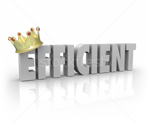 Efficient Crown 3d Word Effective Productive Performer System Pr Stock photo © iqoncept