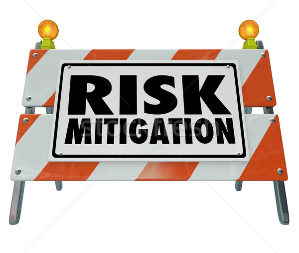 Risk Mitigation Barrier Sign Reduce Danger Hazard Protect Agains Stock photo © iqoncept