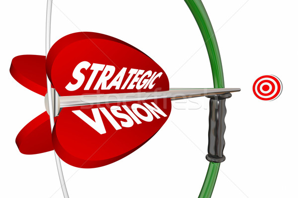 Strategic Vision Target Bow Arrow Words 3d Illustration Stock photo © iqoncept