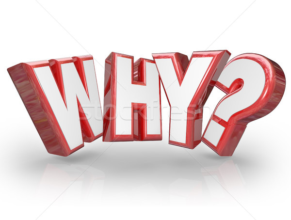 Why Word 3D Letters Question Mark Stock photo © iqoncept