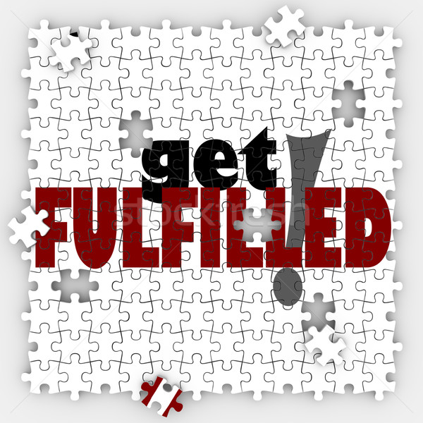Get Fulfilled Words Puzzle Piece Holes Complete Full Satisfactio Stock photo © iqoncept
