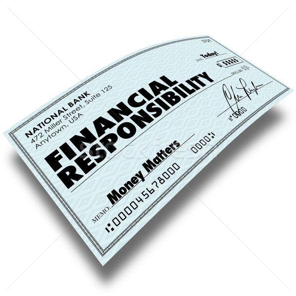 Financial Responsibility Check Bill Payment Money Owed Paying De Stock photo © iqoncept