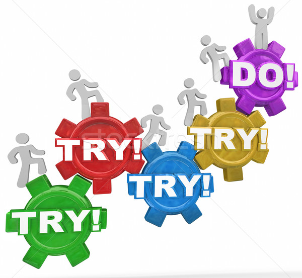 Try or Do Success Vs Failure Determined People Marching Up Gears Stock photo © iqoncept