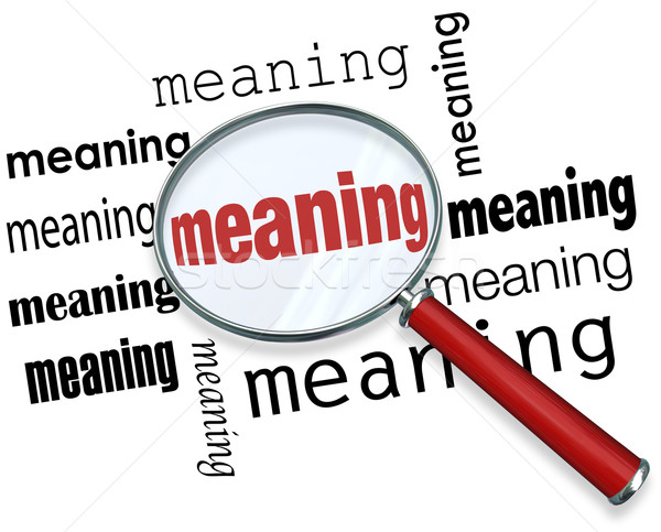 Finding Meaning Searching Looking Magnifying Glass Purpose Missi Stock photo © iqoncept