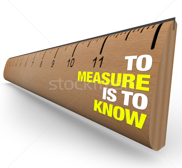 Ruler - To Measure is to Know - Importance of Metrics Stock photo © iqoncept