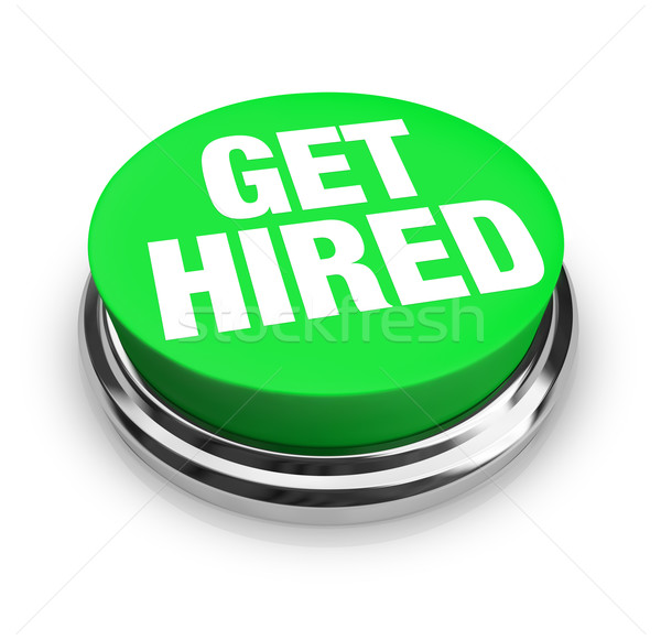 Get Hired Words on Round Green Button Stock photo © iqoncept