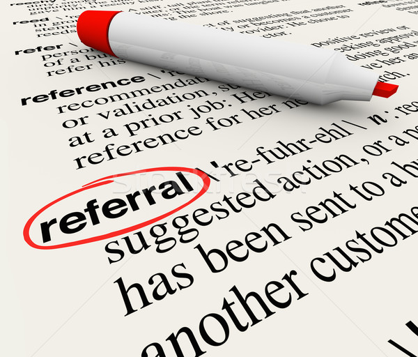 Referral Dictionary Definition Word Circled Stock photo © iqoncept