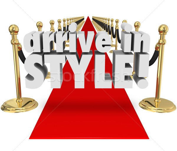 Arrive in Style 3d Words Red Carpet Fashion Chic Glamour Entranc Stock photo © iqoncept