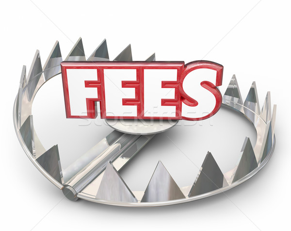 Fees 3d Word Bear Trap Money Interest Late Payment Penalty Stock photo © iqoncept
