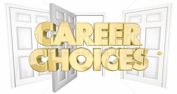 Career Choices New Job Open Doors Words 3d Illustration Stock photo © iqoncept