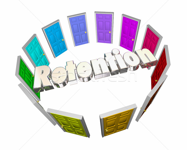 Retention Keep Hold Onto Employees Retain Customers Doors 3d Ill Stock photo © iqoncept