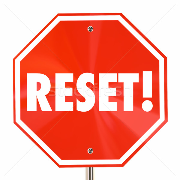Reset Stop Sign Start Over Begin Again Fresh 3d Illustration Stock photo © iqoncept