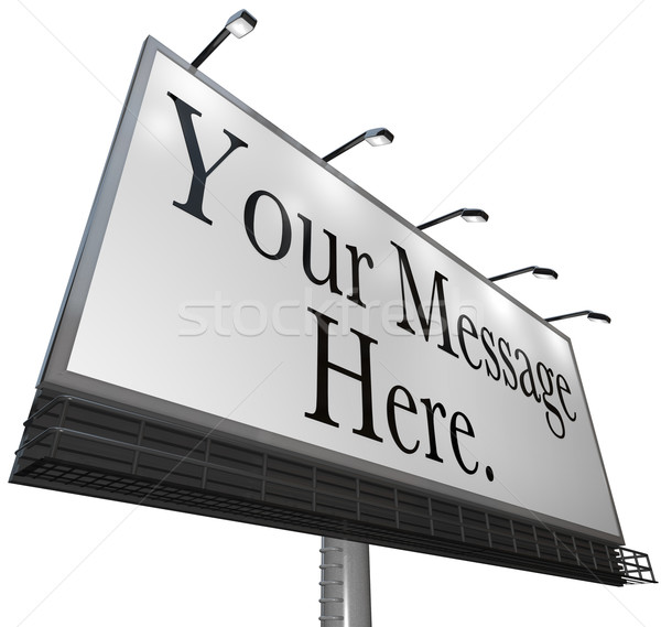 Stock photo: Your Message Here - Advertisement of Product on Billboard