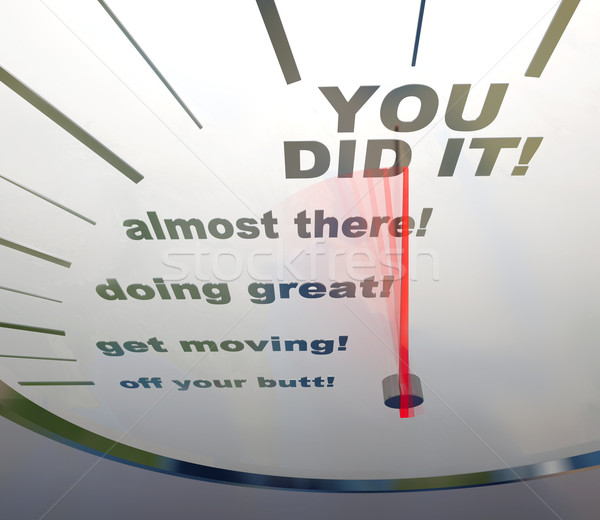 Motivational Speedometer - You Did It Stock photo © iqoncept