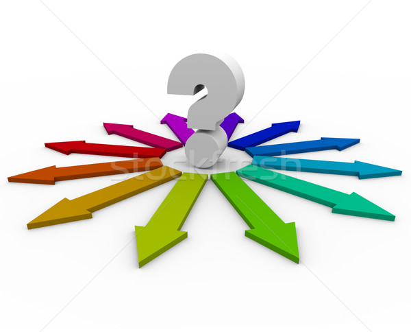 Question Mark and Many Arrows - Choices Stock photo © iqoncept
