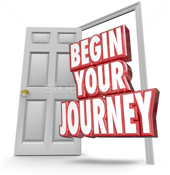 Stock photo: Begin Your Journey 3d Words Open Door Start Moving Now