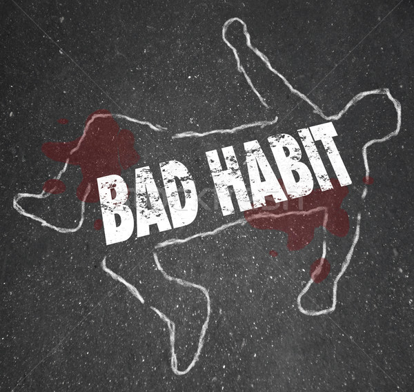 chalk outline - BAD HABIT Stock photo © iqoncept