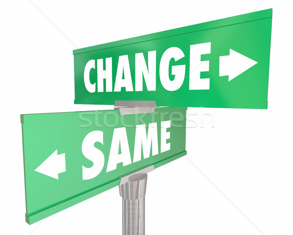 Change Vs Same Disrupt Status Quo Road Street Signs 3d Illustrat Stock photo © iqoncept