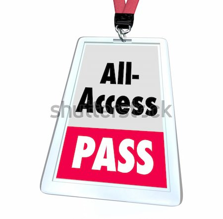 All Access Pass - Lanyard and Badge Stock photo © iqoncept