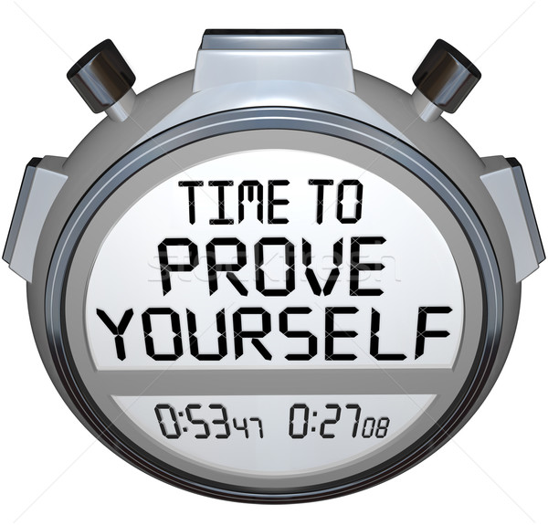 Time to Prove Yourself Stopwatch Timer Words Performance Stock photo © iqoncept