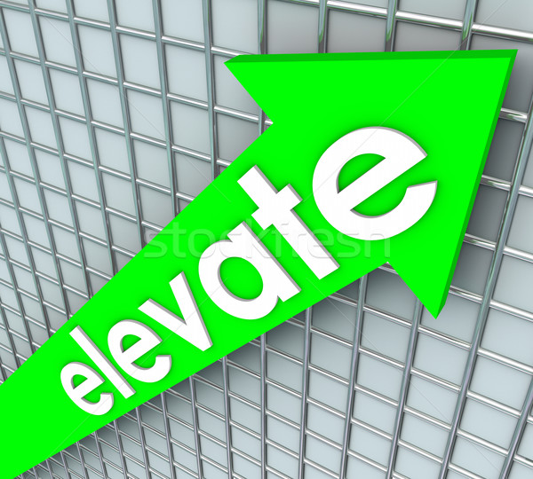 Elevate Word Green Arrow Rising Uplifting Higher Improvement Stock photo © iqoncept