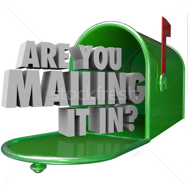 Are You Mailing It In Question Mailbox Lazy Bad Performance Stock photo © iqoncept