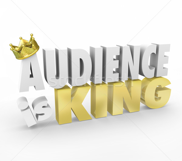 Audience is King Gold Crown Important Customers Readers Visitors Stock photo © iqoncept