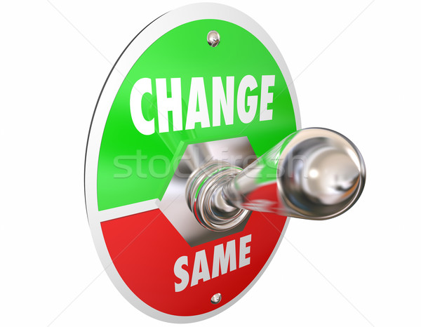 Change Vs Same Switch Toggle Lever Turn On Words 3d Illustration Stock photo © iqoncept