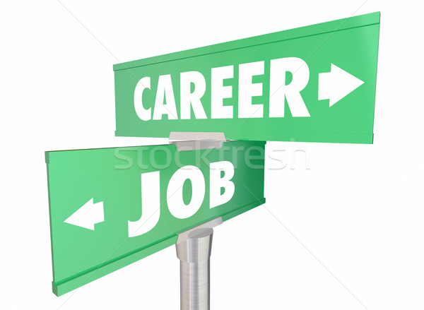 Career Vs Job Work Opportunity Promotion Words Signs 3d Illustra Stock photo © iqoncept