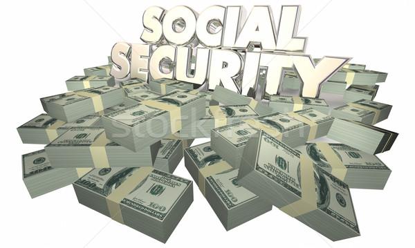 Social Security Cash Money Retirement Savings 3d Illustration Stock photo © iqoncept