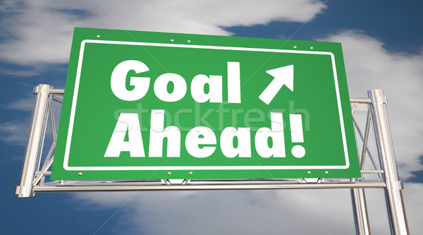 Goal Ahead Freeway Road Sign Mission Accomplished 3d Illustratio Stock photo © iqoncept