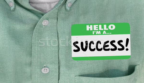 Hello Im a Success Name Tag Sticker Shirt 3d Illustration Stock photo © iqoncept
