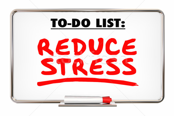 Reduce Stress Writing Words Marker Relax 3d Illustration Stock photo © iqoncept