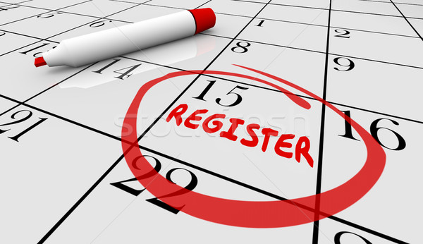 Register Day Date Circled Calendar Registration Deadline 3d Illu Stock photo © iqoncept