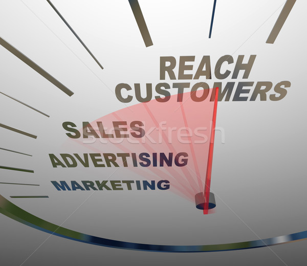 Reach Customers Speedometer Marketing Advertising Sales Stock photo © iqoncept
