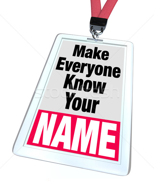 Badge Nametag Make Everyone Know Your Name Stock photo © iqoncept