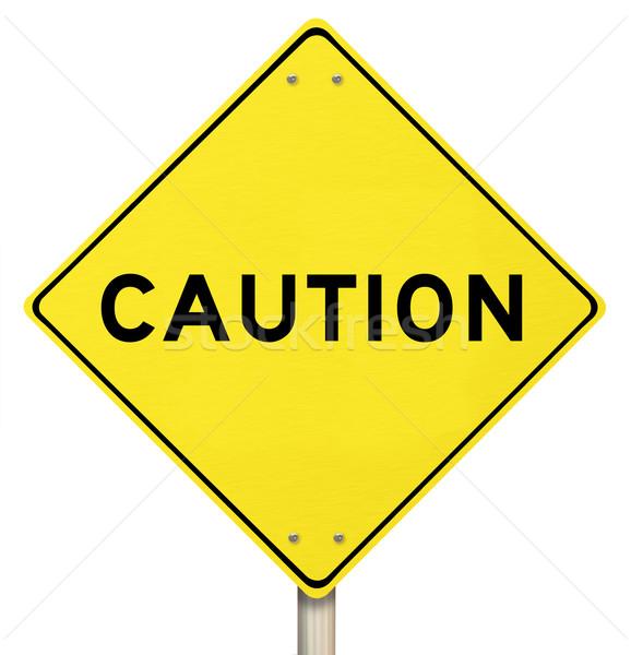 Caution - Yellow Warning Sign - Isolated Stock photo © iqoncept