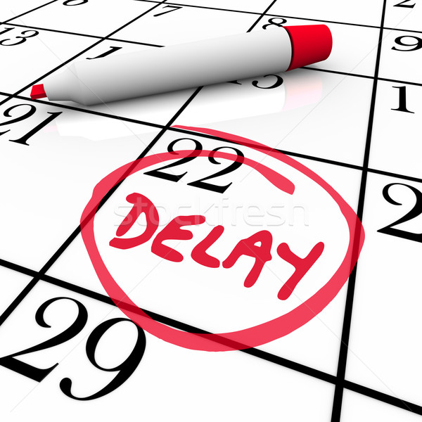 Stock photo: Delay Calendar Schedule Missed Date Appointment Meeting Pushed B