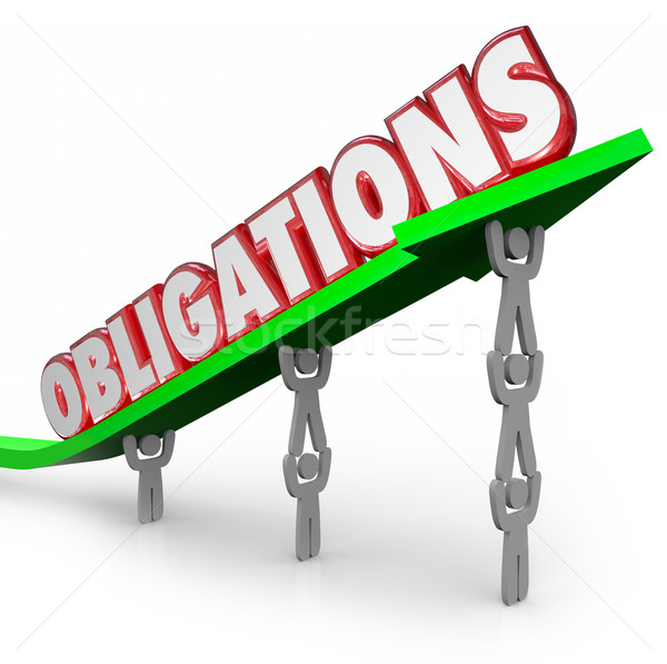 Stock photo: Obligations Word Team Lifting Arrow Working Together Fulfill Dut