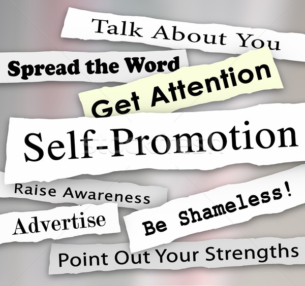 Self-Promotion Headlines Marketing Publicity Attention Stock photo © iqoncept