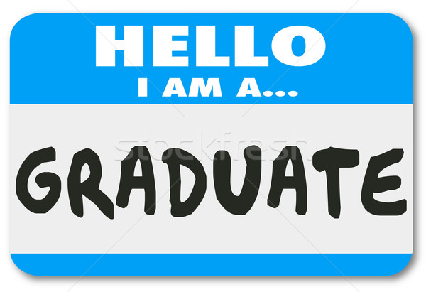 Graduate Nametag Sticker Trained Education Student Learning Comp Stock photo © iqoncept