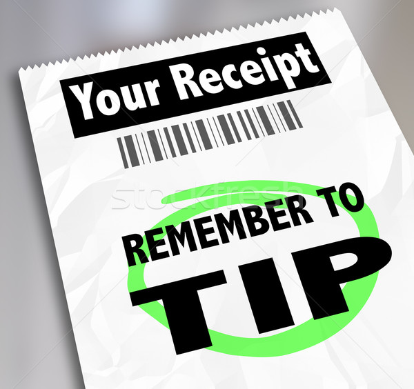 Remember to Tip Store Restaurant Receipt Bill Paying Extra Gratu Stock photo © iqoncept