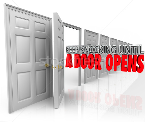 Keep Knocking Until A Door Opens Persistence Determination Dedic Stock photo © iqoncept