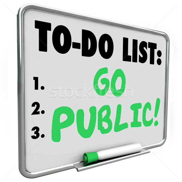 Go Public Initial Stock Offering IPO To Do List Message Board Stock photo © iqoncept