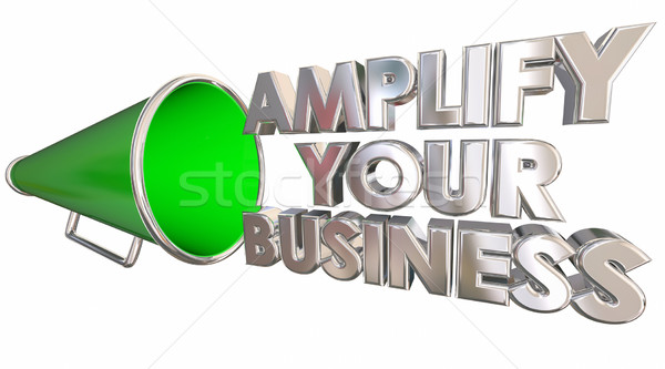 Amplify Your Business Bullhorn Megaphone 3d Illustration Stock photo © iqoncept